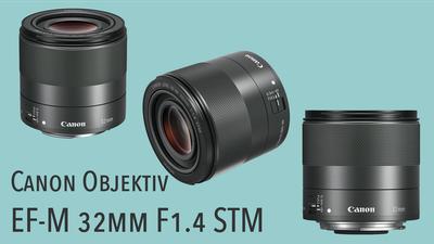 Canon Objektiv EF-M 32mm 1.4 STM für EOS M (Festbrennweite)